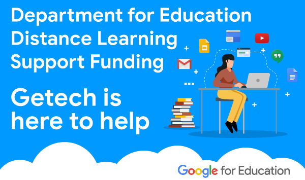 DfE Distance Learning Support Funding - Getech is here to help